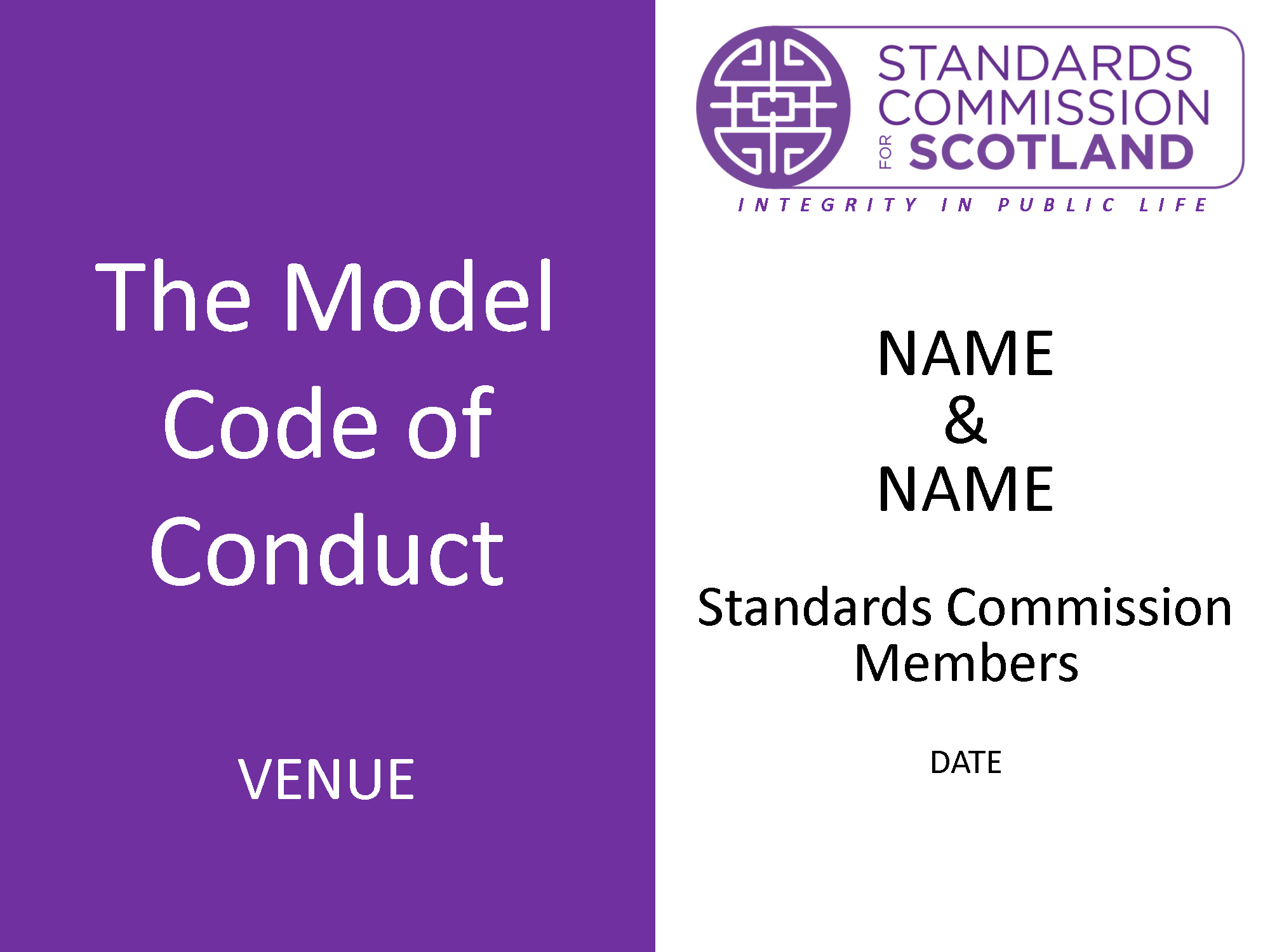 Standard Presentation for Members of Devolved Public Bodies